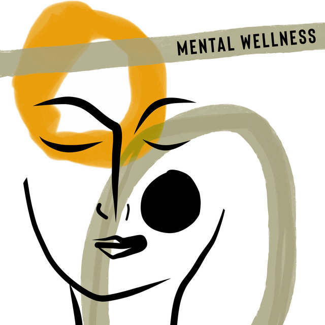 Mental Wellness: Peaceful Melodies to Help You Relieve Stress, Relax and Unwind