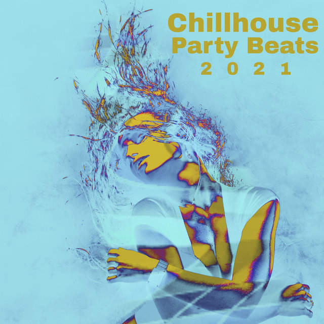 Chillhouse Party Beats 2021
