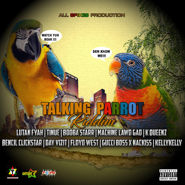 Talking Parrot Riddim