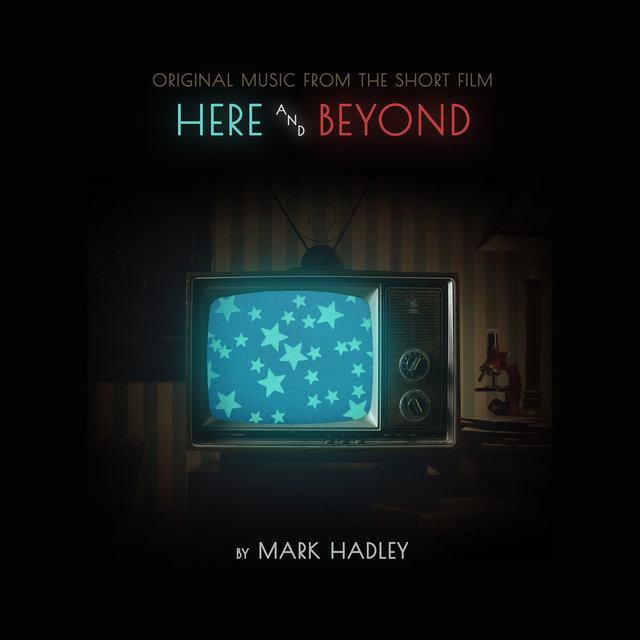 Here and Beyond (Original Motion Picture Score)