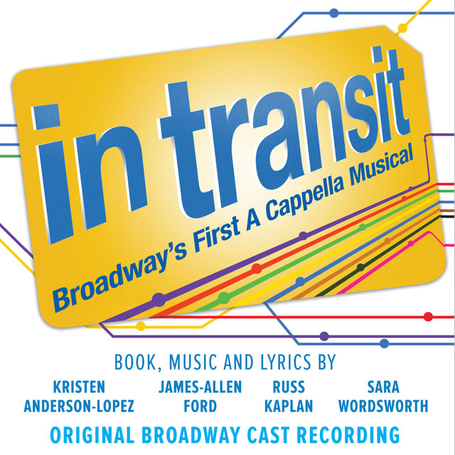 In Transit: Broadway's First A Cappella Musical (Original Broadway Cast Recording)