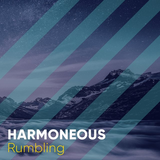 # Harmoneous Rumbling