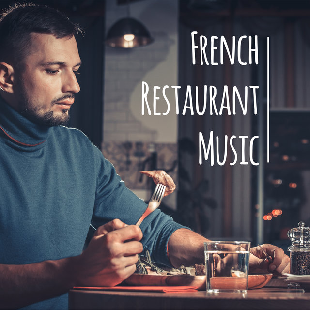 French Restaurant Music - Atmospheric Jazz Perfect for Small Restaurants and Cafes