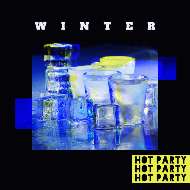 Winter Hot Party – Deep Chillout Music, Lounge Music, Dance Vibe 2020