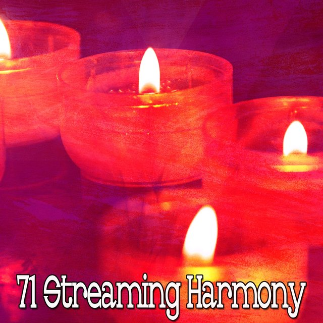 71 Streaming Harmony