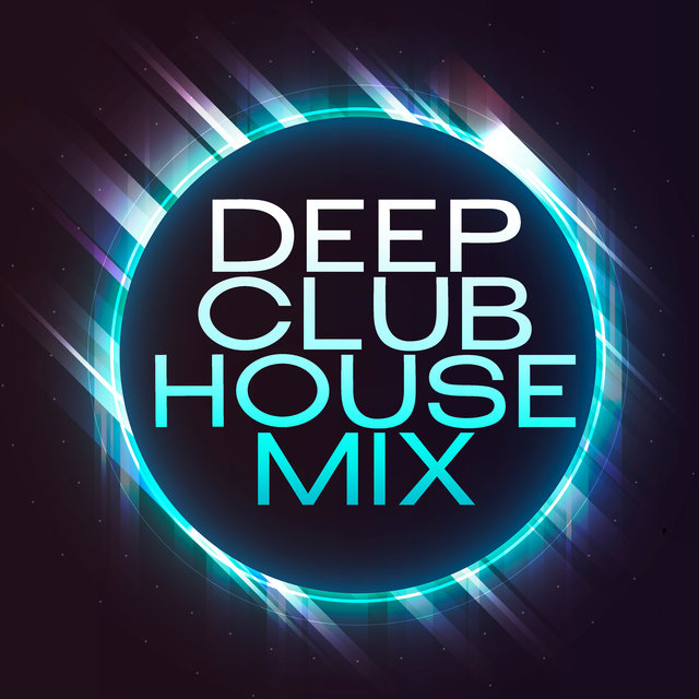 Deep Club House Mix