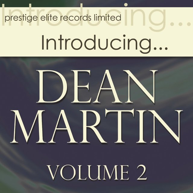 Introducing… Dean Martin, Vol. 2