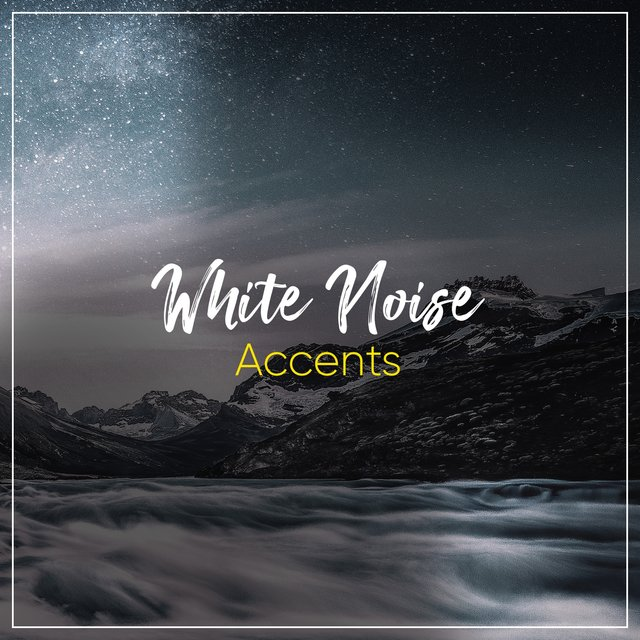 # White Noise Accents