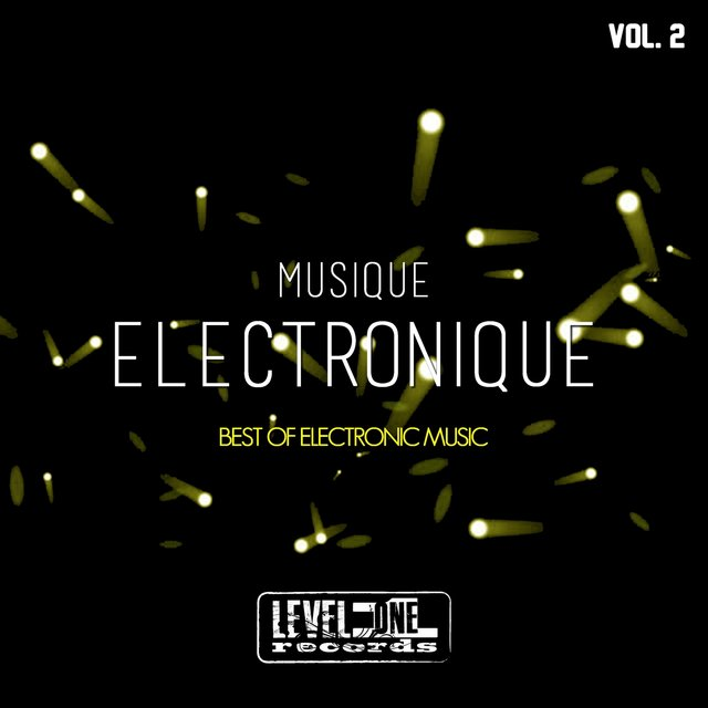 Musique Electronique, Vol. 2 (Best Of Electronic Music)