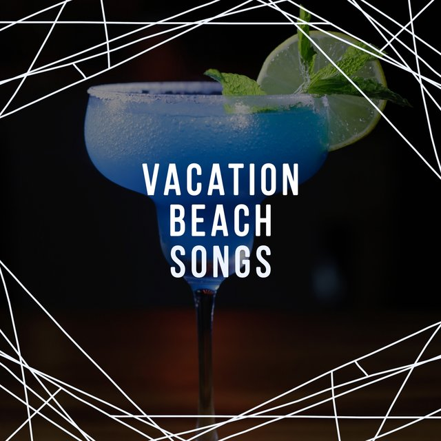 Vacation Beach Songs