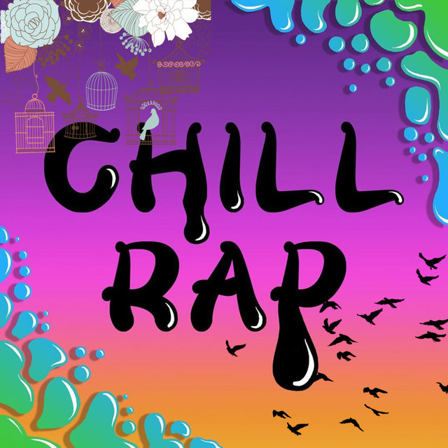 Chill Rap Hip Hop