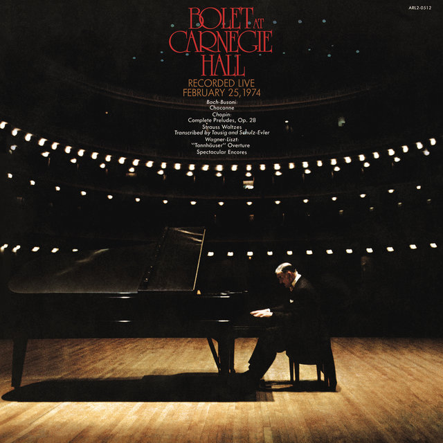 Jorge Bolet at Carnegie Hall, New York City, February 25, 1974 (Remastered)