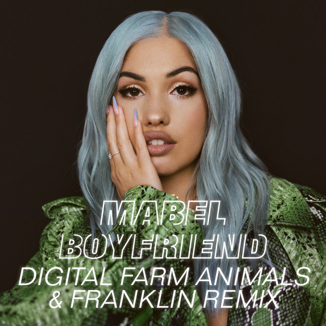 Boyfriend (Digital Farm Animals & Franklin Remix)