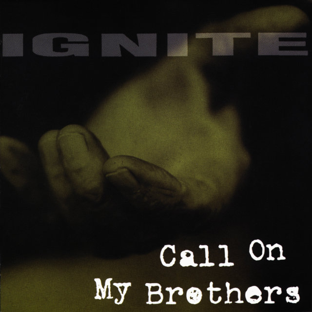 Call On My Brothers