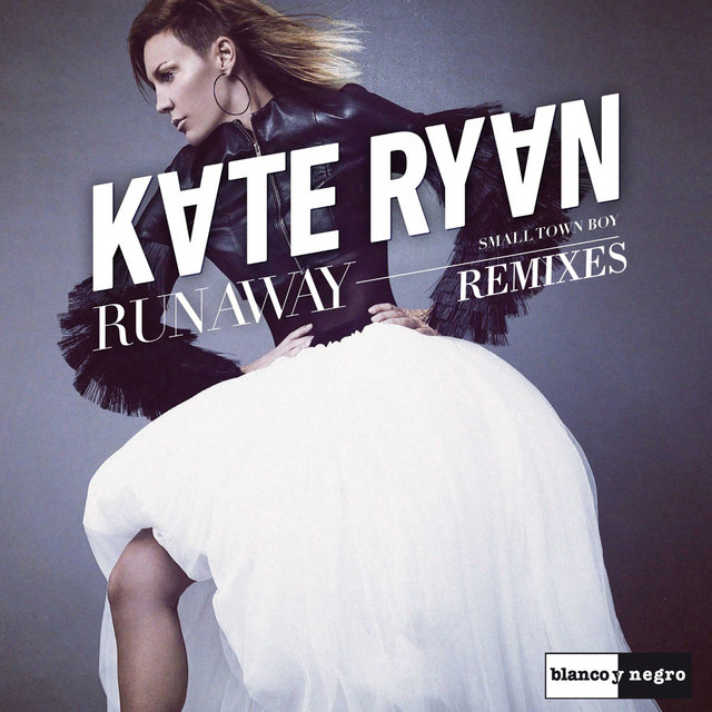 Runaway (Smalltown Boy) [Remixes]