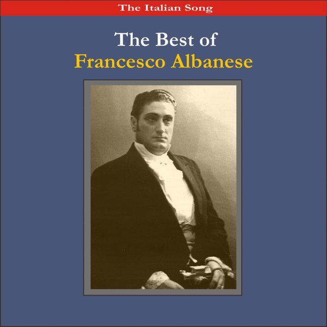 The Italian Song / The Best of Francesco Albanese