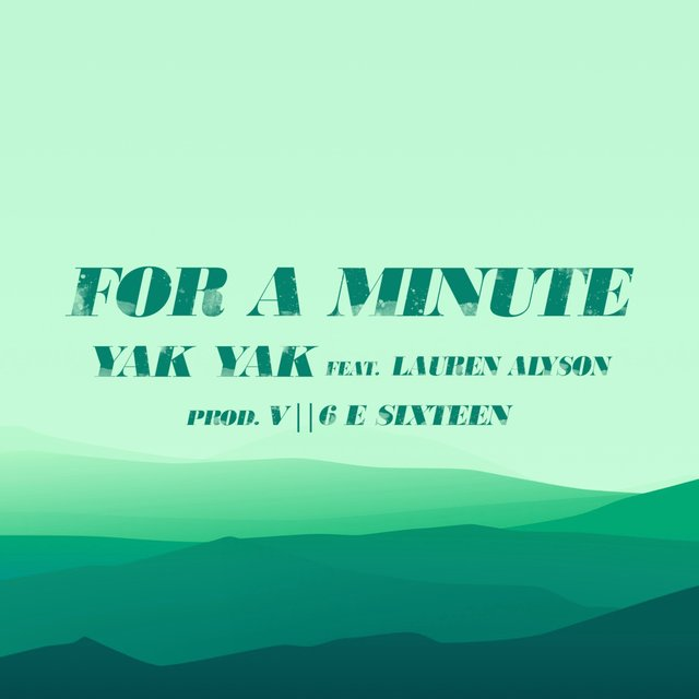 For a Minute (feat. Lauren Alyson)