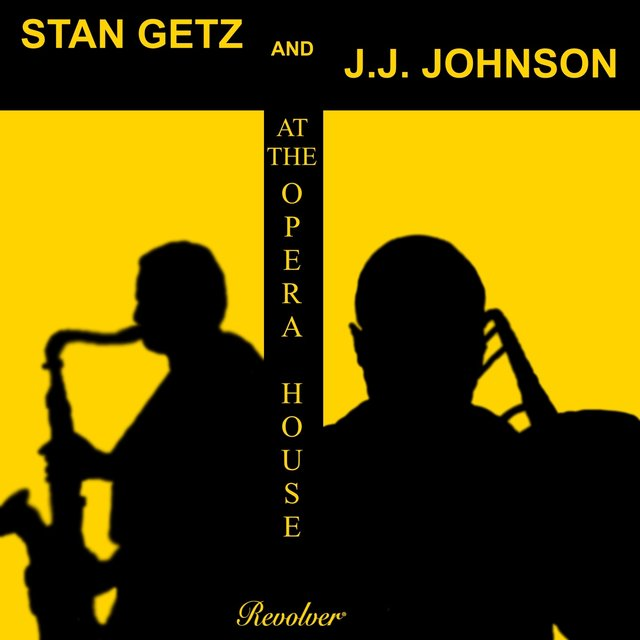 Stan Getz and J. J. Johnson at the Opera House