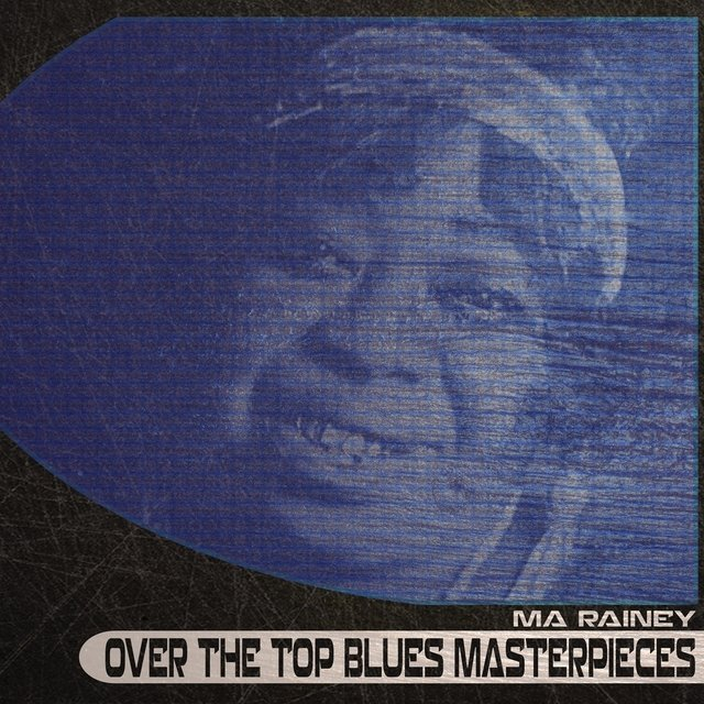 Over the Top Blues Masterpieces