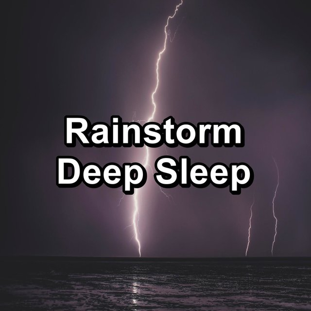 Rainstorm Deep Sleep
