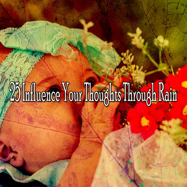 25 Influence Your Thoughts Through Rain