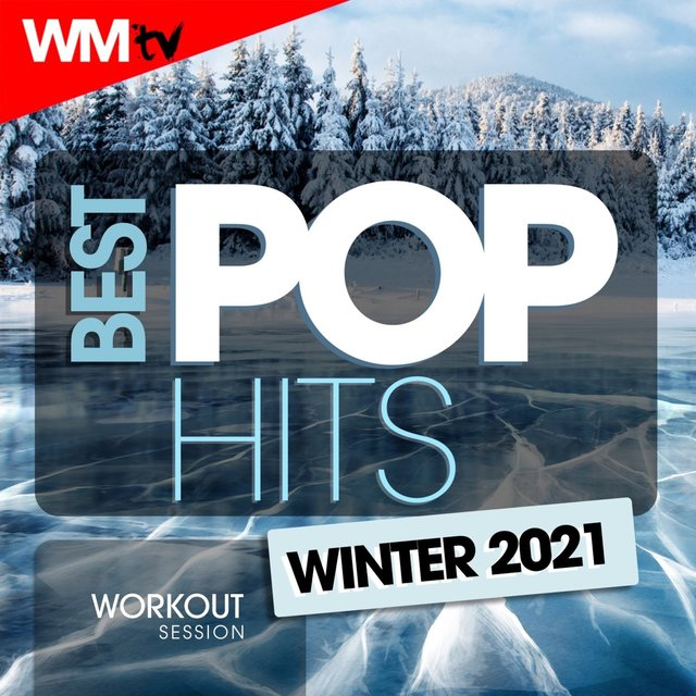 Best Pop Hits Winter 2021 Workout Session