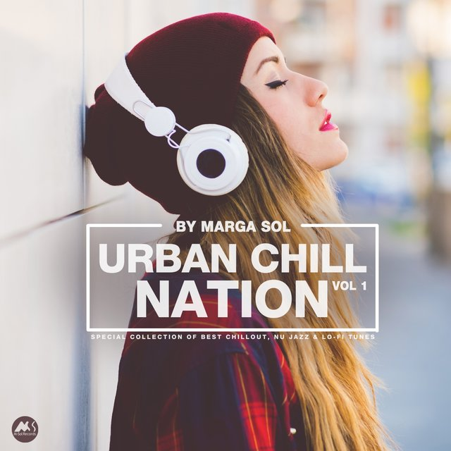 Urban Chill Nation Vol.1: Best of Chillout, Nu Jazz & Lo-Fi Tunes