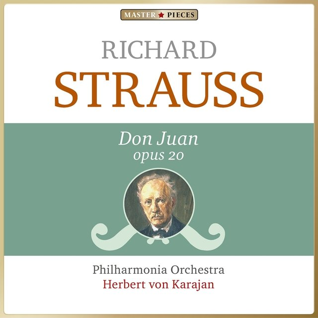 Masterpieces Presents Richard Strauss: Don Juan, Op. 20