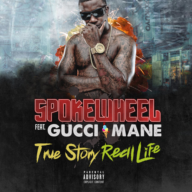 True Story Real Life (feat. Gucci Mane)