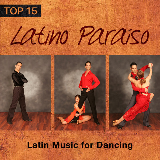 Latino Paraíso: Top 15 Latin Music for Dancing, Cumbia, Bachata, Plena, Timba, Merengue, Charanga, Total Relaxation Time, Summer Party del Mar