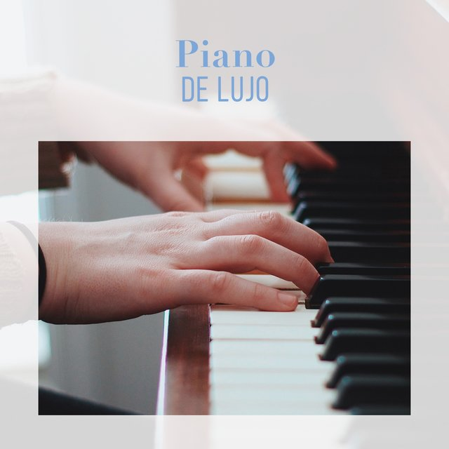Piano Ambiental de Lujo