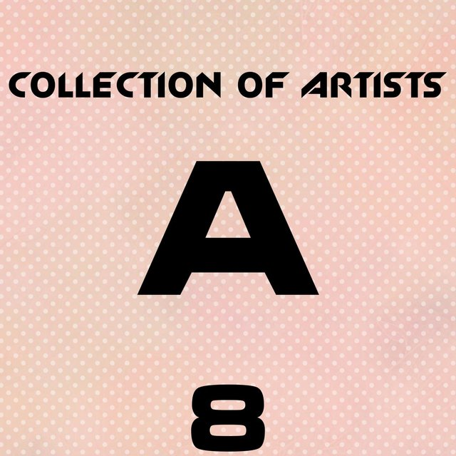 Collection Of Artists A, Vol. 8
