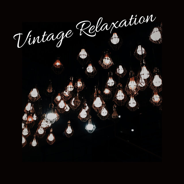 Vintage Relaxation - Dose of Positive Old-Style Jazz Melodies, So Nice, Instrumental Variations, Piano, Saxophone, Trumpet