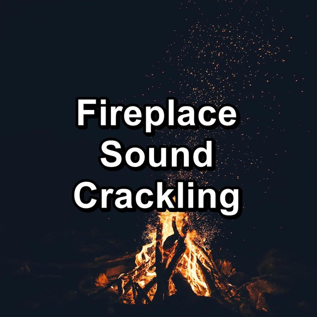Fireplace Sound Crackling