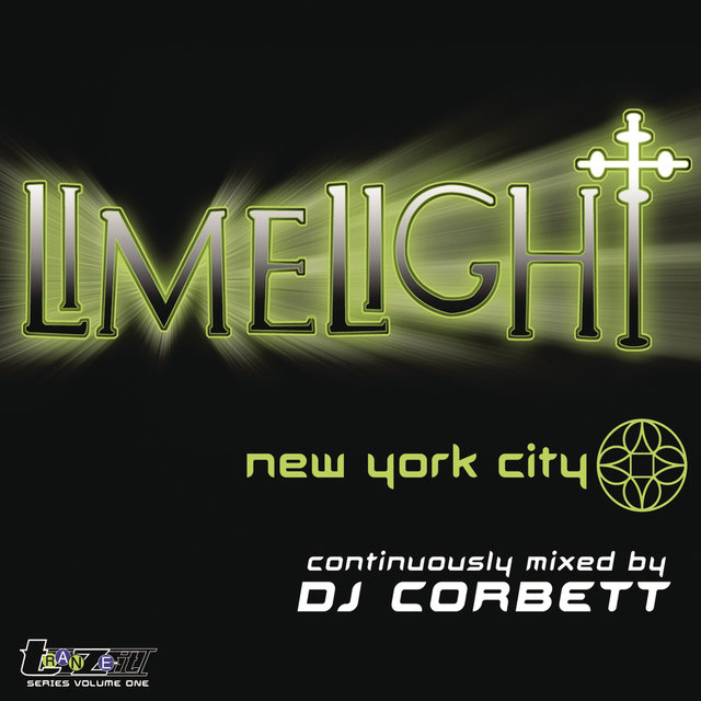 Limelight New York City (Continuous DJ Mix by DJ Corbett)