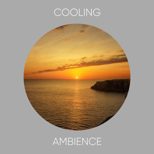 Cooling Ambience