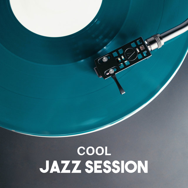 Cool Jazz Session – Chill Instrumental Music, Guitar & Piano Background, Smooth Jazz Lounge, Funky Dinner Party, Entertainment Jazz