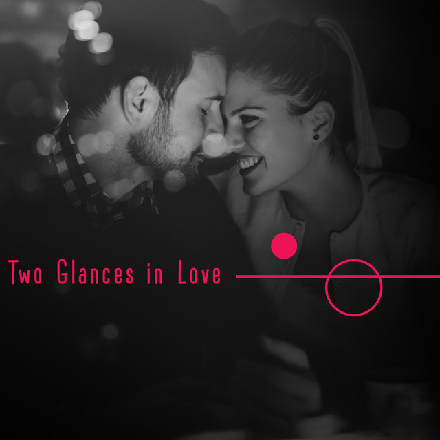 Two Glances in Love - New Romantic Jazz Music 2020, True Pleasure, Unforgettable Memories and Feelings