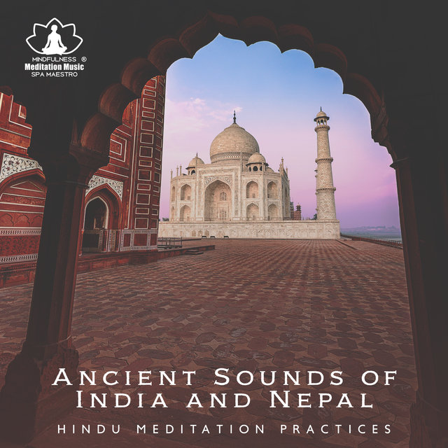 Ancient Sounds of India and Nepal