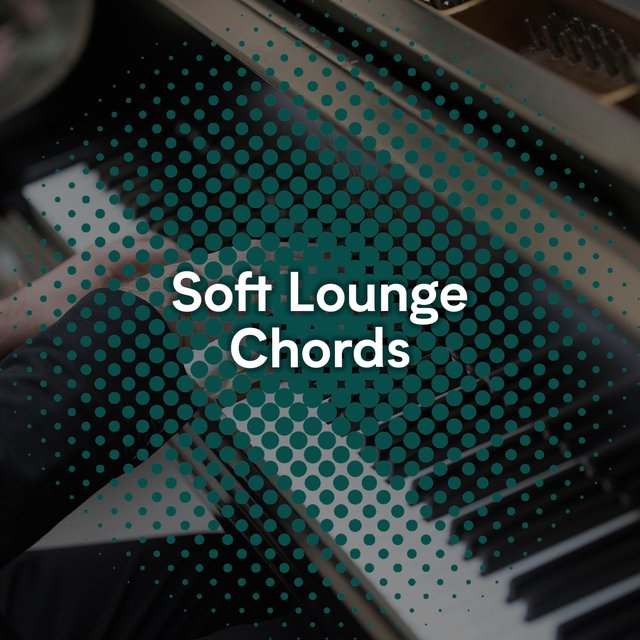 Soft Lounge Grand Piano Chords