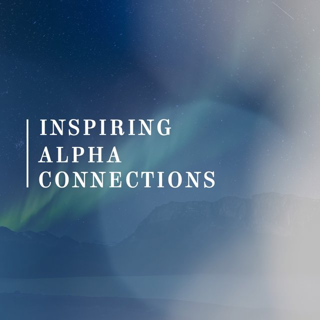 Inspiring Alpha Connections