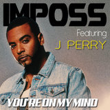 You're on My Mind (feat. J. Perry)