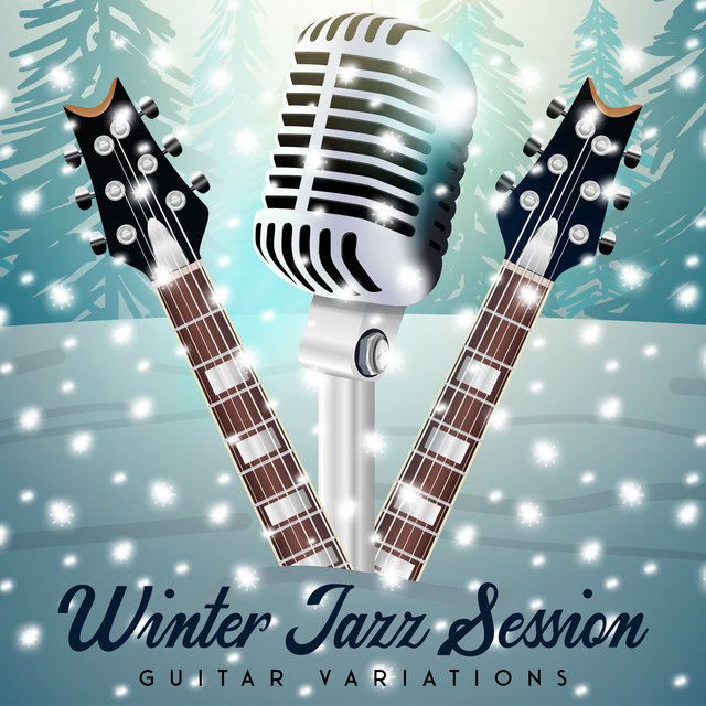 Winter Jazz Session: Guitar Variations