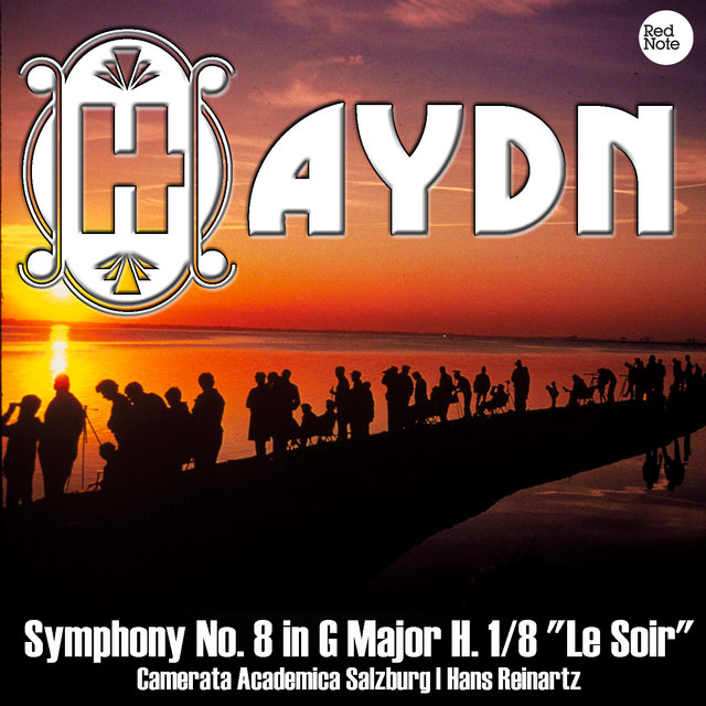 Haydn: Symphony No. 8 in G Major H. 1/8