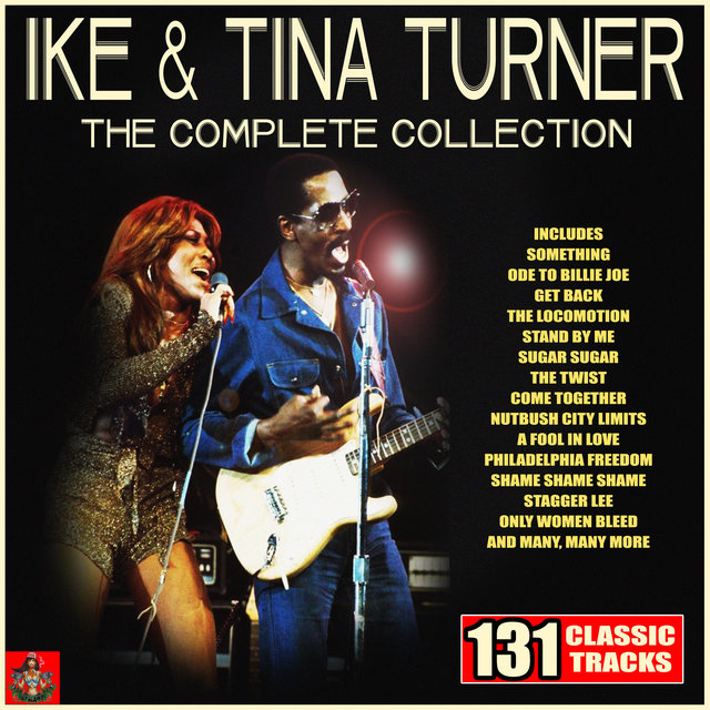 Ike & Tina Turner - The Complete Collection