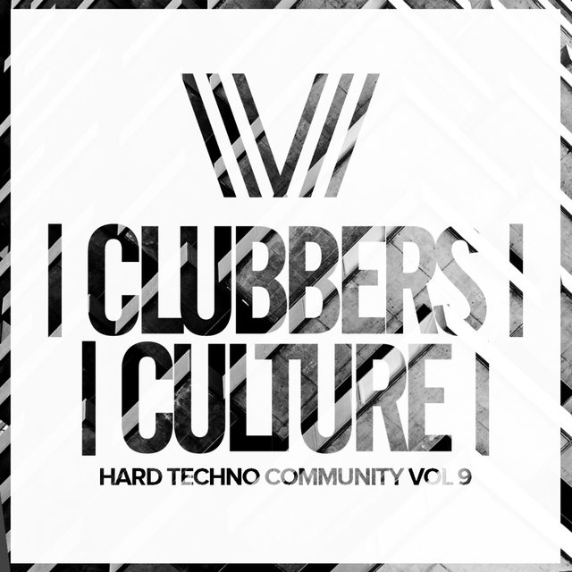 Clubbers Culture: Hard Techno Community, Vol.9