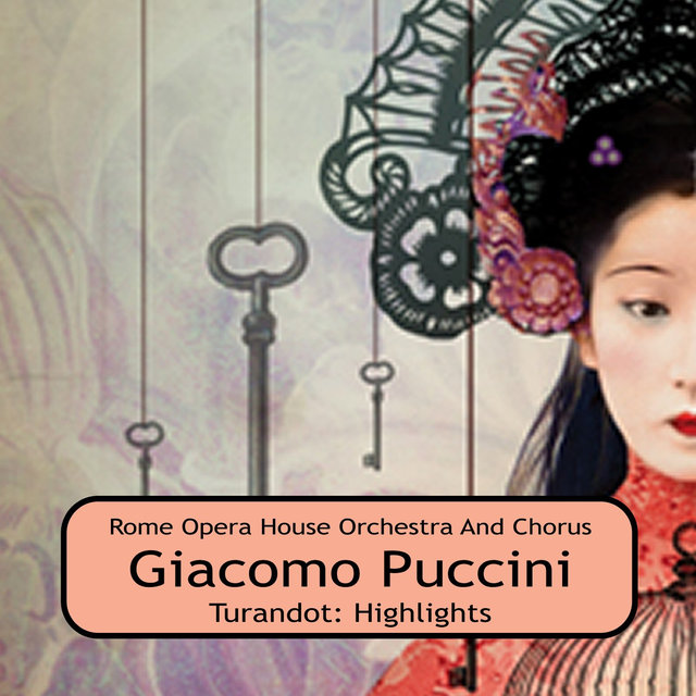 Turandot: Highlights