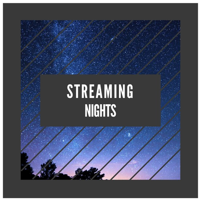 Streaming Nights