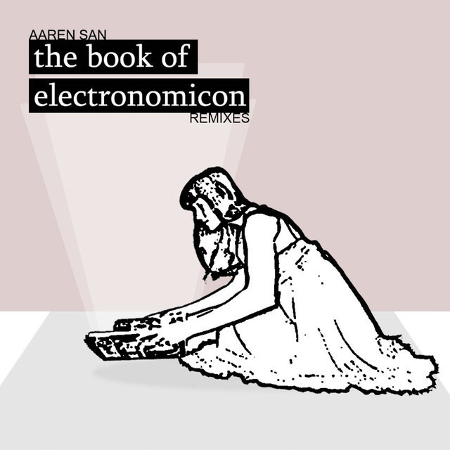The Book Of Electronomicon Remixes
