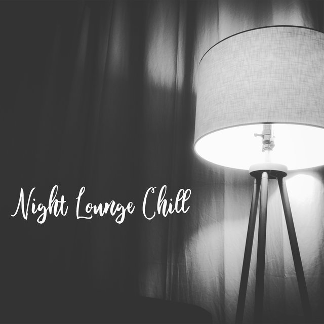 Night Lounge Chill Session